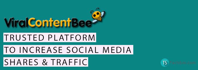Viral Content Bee Increase Social Media Share